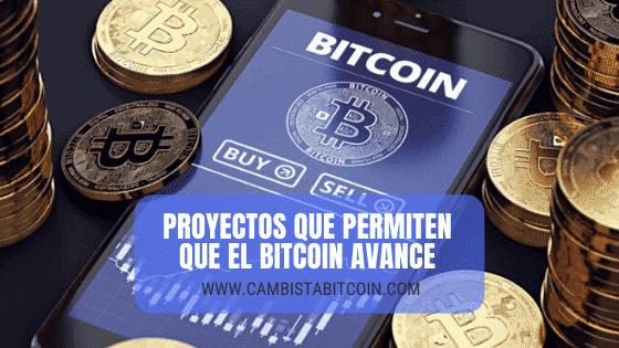 Proyectos Bitcoin que permiten que todo esto avance