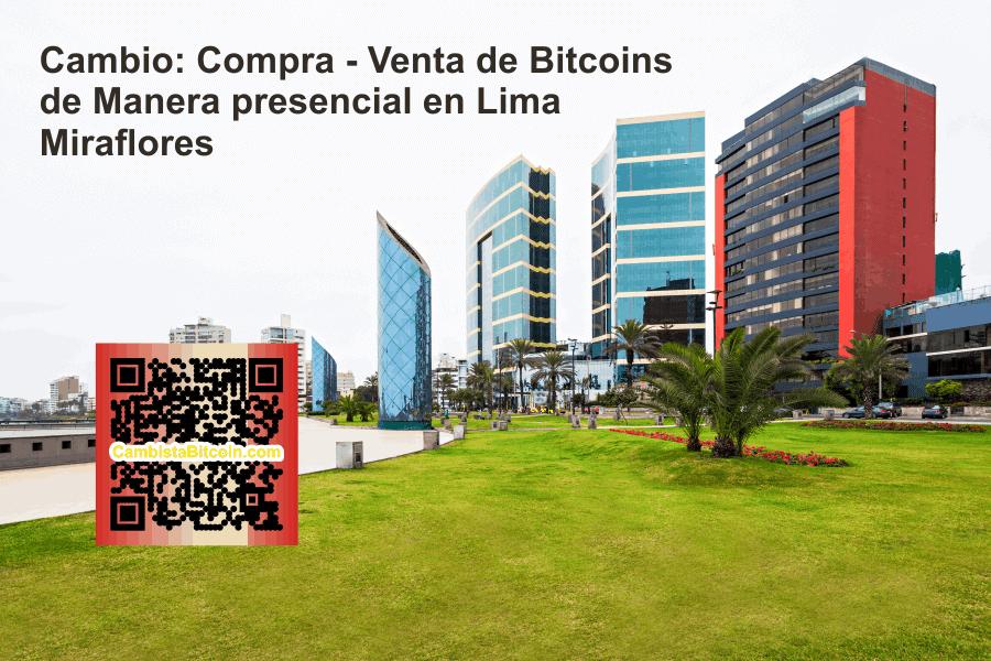 Cambio presencial de Bitcoins en Miraflores